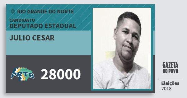 Santinho Julio Cesar 28000 (PRTB) Deputado Estadual | Rio Grande do Norte | Eleições 2018