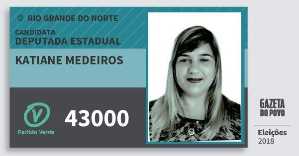 Santinho Katiane Medeiros 43000 (PV) Deputada Estadual | Rio Grande do Norte | Eleições 2018