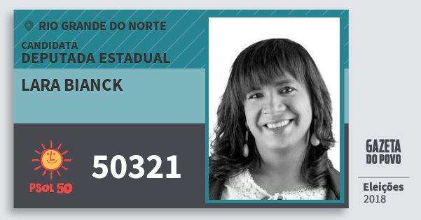 Santinho Lara Bianck 50321 (PSOL) Deputada Estadual | Rio Grande do Norte | Eleições 2018