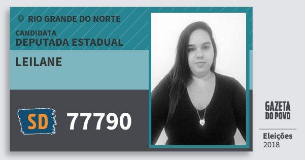 Santinho Leilane 77790 (SOLIDARIEDADE) Deputada Estadual | Rio Grande do Norte | Eleições 2018