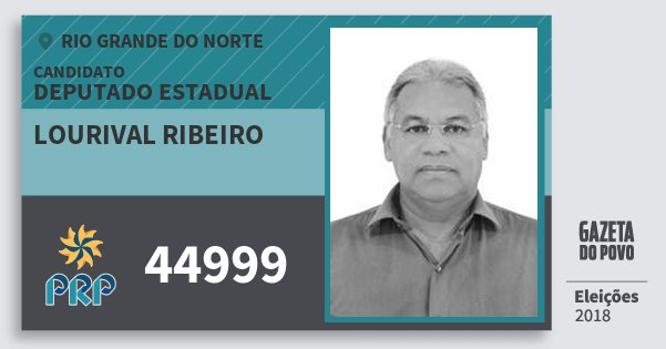 Santinho Lourival Ribeiro 44999 (PRP) Deputado Estadual | Rio Grande do Norte | Eleições 2018