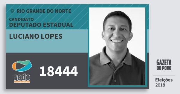 Santinho Luciano Lopes 18444 (REDE) Deputado Estadual | Rio Grande do Norte | Eleições 2018