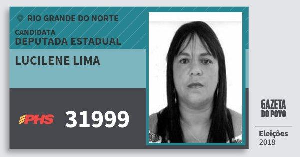 Santinho Lucilene Lima 31999 (PHS) Deputada Estadual | Rio Grande do Norte | Eleições 2018