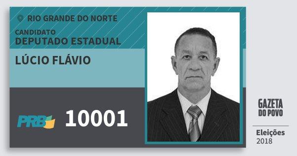 Santinho Lúcio Flávio 10001 (PRB) Deputado Estadual | Rio Grande do Norte | Eleições 2018