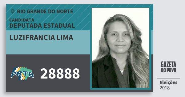 Santinho Luzifrancia Lima 28888 (PRTB) Deputada Estadual | Rio Grande do Norte | Eleições 2018