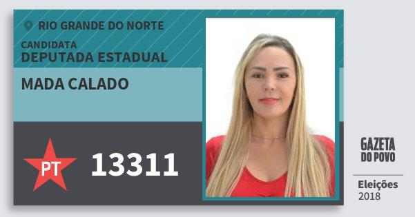 Santinho Mada Calado 13311 (PT) Deputada Estadual | Rio Grande do Norte | Eleições 2018
