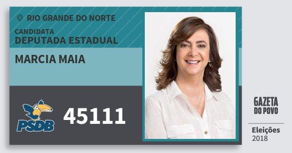 Santinho Marcia Maia 45111 (PSDB) Deputada Estadual | Rio Grande do Norte | Eleições 2018