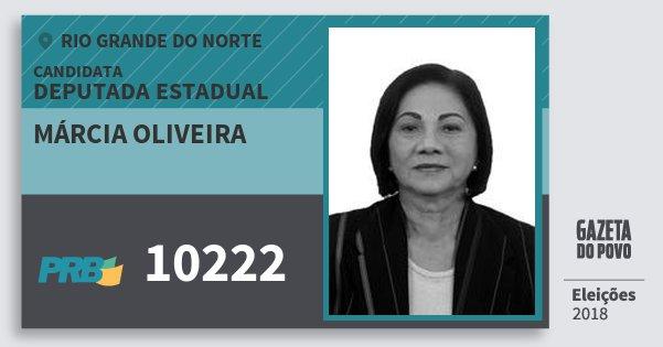Santinho Márcia Oliveira 10222 (PRB) Deputada Estadual | Rio Grande do Norte | Eleições 2018
