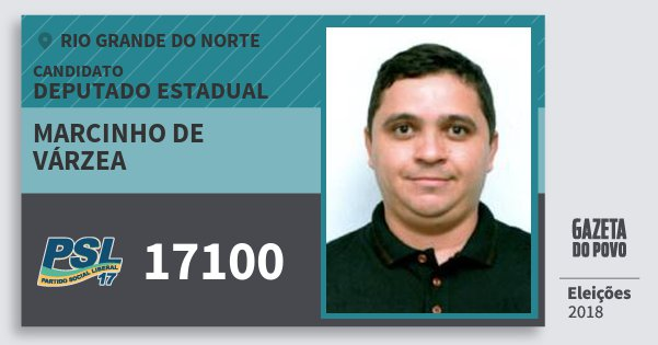 Santinho Marcinho de Várzea 17100 (PSL) Deputado Estadual | Rio Grande do Norte | Eleições 2018
