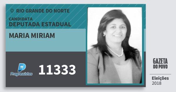 Santinho Maria Miriam 11333 (PP) Deputada Estadual | Rio Grande do Norte | Eleições 2018