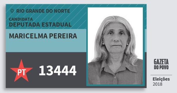 Santinho Maricelma Pereira 13444 (PT) Deputada Estadual | Rio Grande do Norte | Eleições 2018