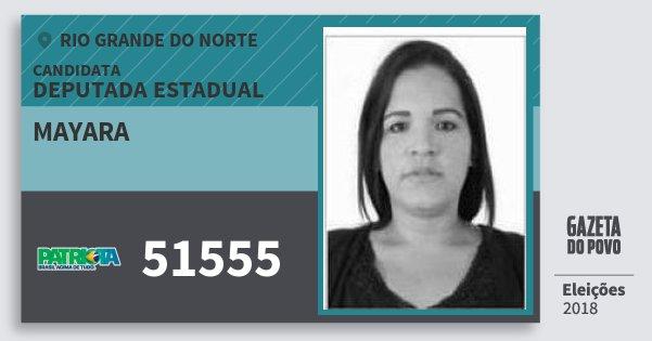 Santinho Mayara 51555 (PATRI) Deputada Estadual | Rio Grande do Norte | Eleições 2018