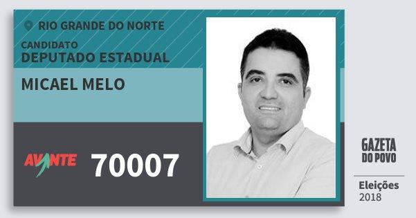Santinho Micael Melo 70007 (AVANTE) Deputado Estadual | Rio Grande do Norte | Eleições 2018