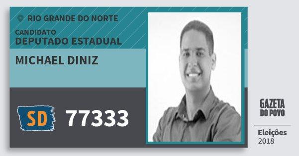 Santinho Michael Diniz 77333 (SOLIDARIEDADE) Deputado Estadual   Rio Grande do Norte   Eleições 2018