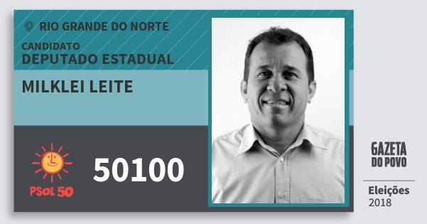 Santinho Milklei Leite 50100 (PSOL) Deputado Estadual | Rio Grande do Norte | Eleições 2018