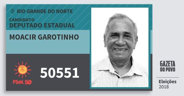 Santinho Moacir Garotinho 50551 (PSOL) Deputado Estadual | Rio Grande do Norte | Eleições 2018