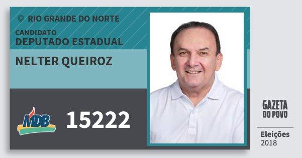 Santinho Nelter Queiroz 15222 (MDB) Deputado Estadual | Rio Grande do Norte | Eleições 2018
