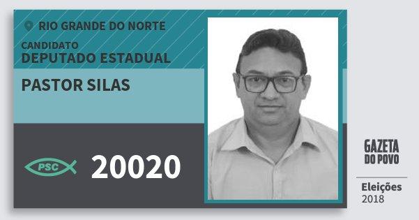 Santinho Pastor Silas 20020 (PSC) Deputado Estadual | Rio Grande do Norte | Eleições 2018