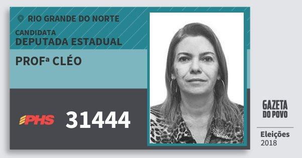 Santinho Profª Cléo 31444 (PHS) Deputada Estadual | Rio Grande do Norte | Eleições 2018