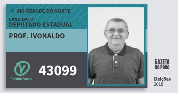 Santinho Prof. Ivonaldo 43099 (PV) Deputado Estadual | Rio Grande do Norte | Eleições 2018