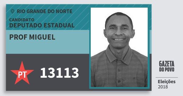 Santinho Prof Miguel 13113 (PT) Deputado Estadual | Rio Grande do Norte | Eleições 2018