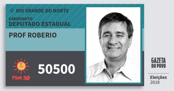 Santinho Prof Roberio 50500 (PSOL) Deputado Estadual | Rio Grande do Norte | Eleições 2018