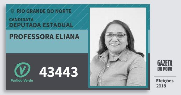 Santinho Professora Eliana 43443 (PV) Deputada Estadual | Rio Grande do Norte | Eleições 2018