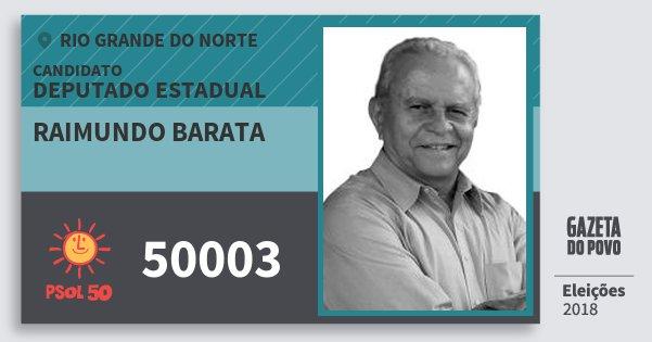 Santinho Raimundo Barata 50003 (PSOL) Deputado Estadual | Rio Grande do Norte | Eleições 2018