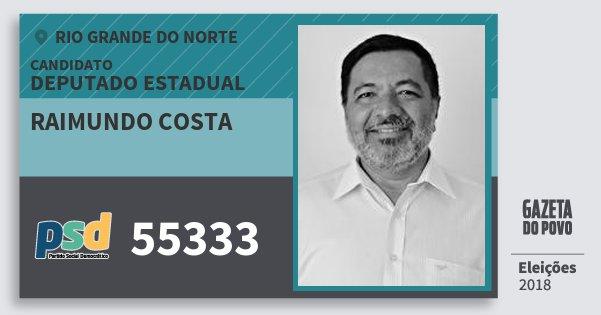 Santinho Raimundo Costa 55333 (PSD) Deputado Estadual | Rio Grande do Norte | Eleições 2018