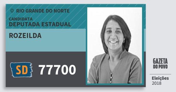 Santinho Rozeilda 77700 (SOLIDARIEDADE) Deputada Estadual | Rio Grande do Norte | Eleições 2018