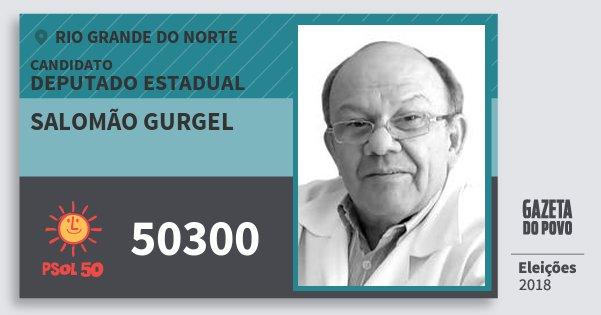 Santinho Salomão Gurgel 50300 (PSOL) Deputado Estadual | Rio Grande do Norte | Eleições 2018