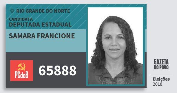 Santinho Samara Francione 65888 (PC do B) Deputada Estadual | Rio Grande do Norte | Eleições 2018