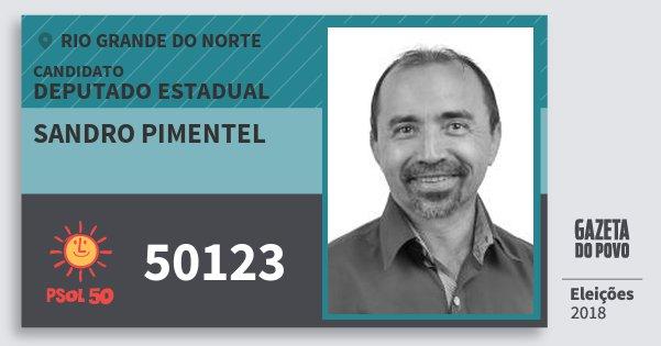 Santinho Sandro Pimentel 50123 (PSOL) Deputado Estadual | Rio Grande do Norte | Eleições 2018