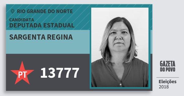 Santinho Sargenta Regina 13777 (PT) Deputada Estadual | Rio Grande do Norte | Eleições 2018