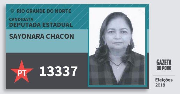 Santinho Sayonara Chacon 13337 (PT) Deputada Estadual | Rio Grande do Norte | Eleições 2018