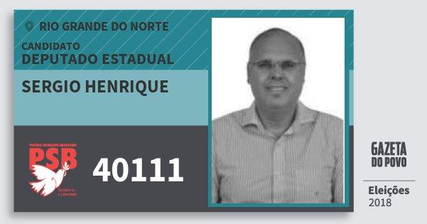 Santinho Sergio Henrique 40111 (PSB) Deputado Estadual | Rio Grande do Norte | Eleições 2018