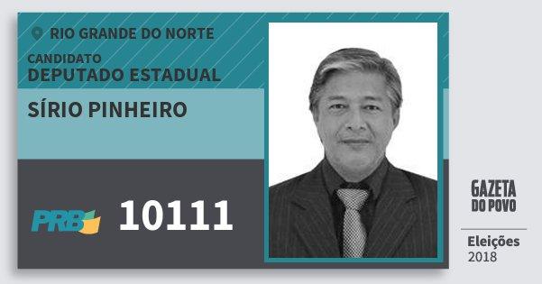 Santinho Sírio Pinheiro 10111 (PRB) Deputado Estadual | Rio Grande do Norte | Eleições 2018