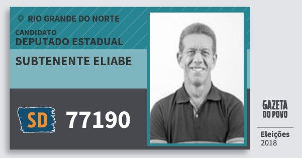 Santinho Subtenente Eliabe 77190 (SOLIDARIEDADE) Deputado Estadual | Rio Grande do Norte | Eleições 2018