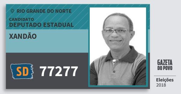 Santinho Xandão 77277 (SOLIDARIEDADE) Deputado Estadual | Rio Grande do Norte | Eleições 2018