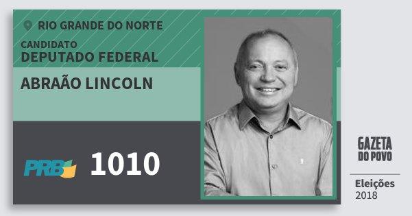 Santinho Abraão Lincoln 1010 (PRB) Deputado Federal | Rio Grande do Norte | Eleições 2018