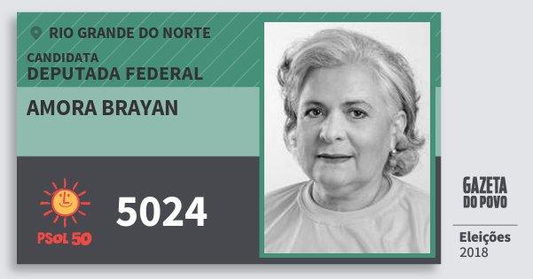 Santinho Amora Brayan 5024 (PSOL) Deputada Federal | Rio Grande do Norte | Eleições 2018