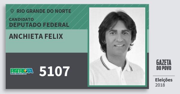 Santinho Anchieta Felix 5107 (PATRI) Deputado Federal | Rio Grande do Norte | Eleições 2018