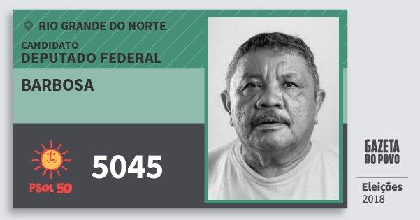 Santinho Barbosa 5045 (PSOL) Deputado Federal | Rio Grande do Norte | Eleições 2018