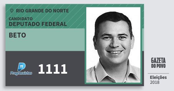Santinho Beto 1111 (PP) Deputado Federal | Rio Grande do Norte | Eleições 2018