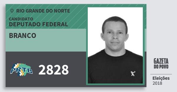 Santinho Branco 2828 (PRTB) Deputado Federal | Rio Grande do Norte | Eleições 2018