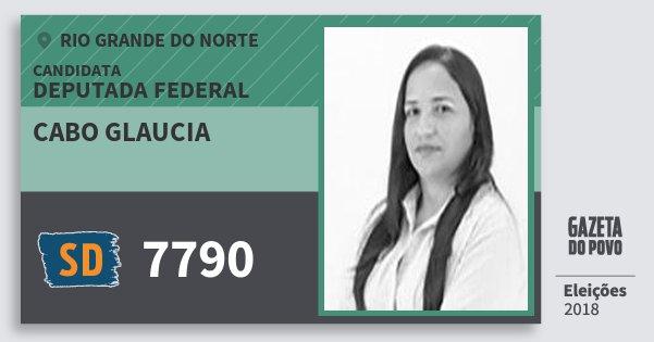 Santinho Cabo Glaucia 7790 (SOLIDARIEDADE) Deputada Federal | Rio Grande do Norte | Eleições 2018