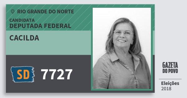 Santinho Cacilda 7727 (SOLIDARIEDADE) Deputada Federal | Rio Grande do Norte | Eleições 2018