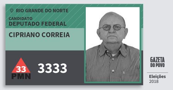 Santinho Cipriano Correia 3333 (PMN) Deputado Federal | Rio Grande do Norte | Eleições 2018
