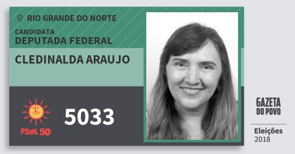 Santinho Cledinalda Araujo 5033 (PSOL) Deputada Federal | Rio Grande do Norte | Eleições 2018