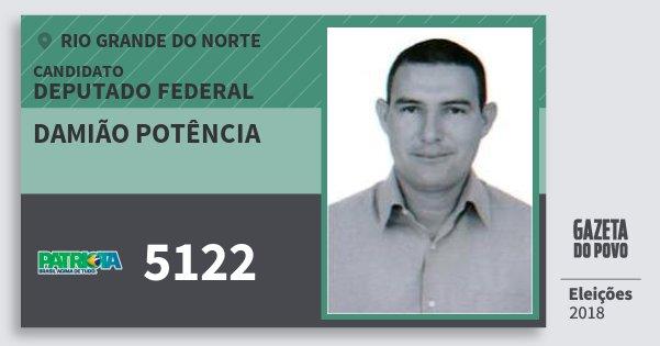 Santinho Damião Potência 5122 (PATRI) Deputado Federal | Rio Grande do Norte | Eleições 2018